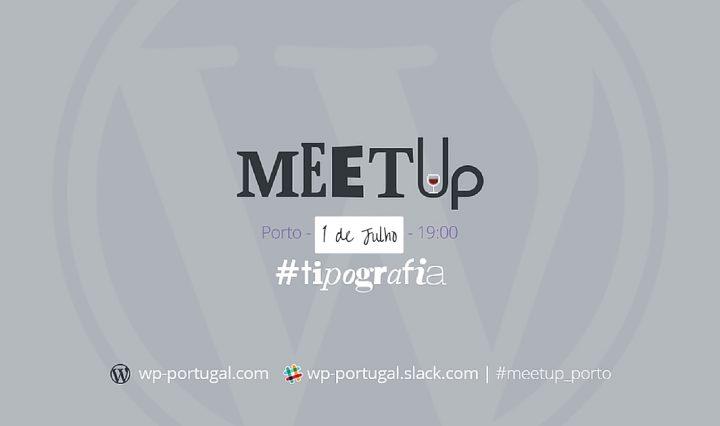 Meetup WordPress do Porto é a 1 de julho