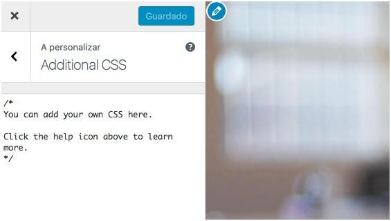 Passa a ser possível fazer alterações de CSS no personalizador
