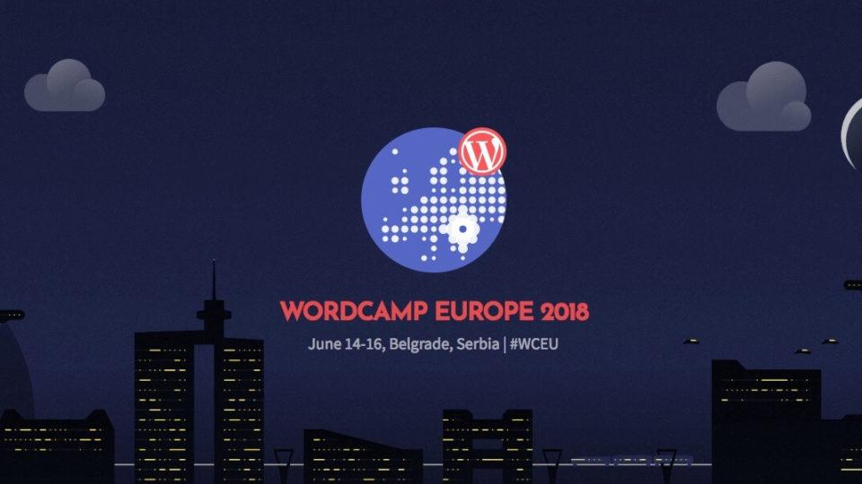 WordCamp Europa 2018 é esta semana, em Belgrado